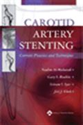 image of Carotid Artery Stenting: Current Practice and Techniques