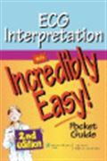image of ECG Interpretation Made Incredibly Easy! Pocket Guide