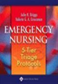 image of Emergency Nursing: 5-Tier Triage Protocols