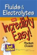 image of Fluids & Electrolytes: An Incredibly Easy! Pocket Guide