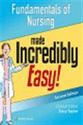 image of Fundamentals of Nursing Made Incredibly Easy!