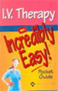 image of I.V. Therapy: An Incredibly Easy! Pocket Guide