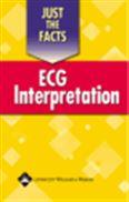 image of Just the Facts: ECG Interpretation