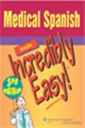 image of Medical Spanish Made Incredibly Easy!