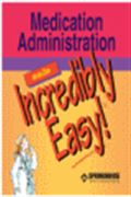 image of Medication Administration Made Incredibly Easy!