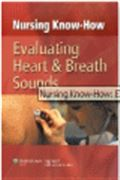 image of Nursing Know-How: Evaluating Heart & Breath Sounds