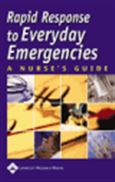 image of Rapid Response to Everyday Emergencies: A Nurse's Guide