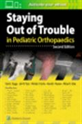 image of Staying Out of Trouble in Pediatric Orthopaedics