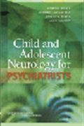 image of Child and Adolescent Neurology for Psychiatrists
