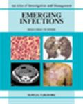 image of Emerging Infections: An Atlas of Investigation and Management