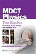 image of MDCT Physics: The Basics: Technology, Image Quality and Radiation Dose