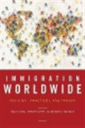 image of Immigration Worldwide: Policies, Practices, and Trends
