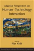 image of Adaptive Perspectives on Human-Technology Interaction: Methods and Models for Cognitive Engineering and Human-Computer Interaction