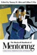 image of Blackwell Handbook of Mentoring, The: A Multiple Perspectives Approach
