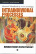 image of Blackwell Handbook of Social Psychology: Intraindividual Processes