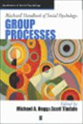 image of Blackwell Handbook of Social Psychology: Group Processes