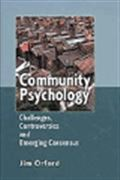 image of Community Psychology: Challenges, Controversies and Emerging Consensus