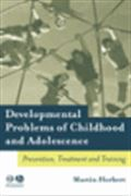 image of Developmental Problems of Childhood and Adolescence: Prevention, Treatment and Training