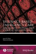 image of Evidence-Based Emergency Care: Diagnostic Testing and Clinical Decision Rules
