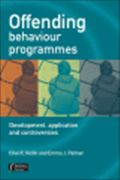 image of Offending Behaviour Programmes: Development, Application and Controversies
