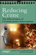 image of Reducing Crime: The Effectiveness of Criminal Justice Interventions