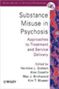 image of Substance Misuse in Psychosis: Approaches to Treatment and Service Delivery