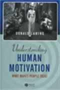 image of Understanding Human Motivation: What Makes People Tick?