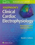 image of Josephson's Clinical Cardiac Electrophysiology: Techniques and Interpretations