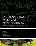 image of Evidence-Based Medical Monitoring: From Principles to Practice