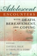 image of Adolescent Encounters With Death, Bereavement, and Coping