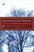 image of Assisted Living Nursing: A Manual for Management and Practice