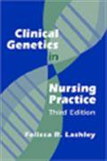 image of Clinical Genetics in Nursing Practice