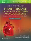 image of Moss & Adams' Heart Disease in Infants, Children, Adolescents: Including the Fetus and Young Adult