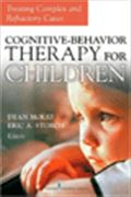 image of Cognitive Behavior Therapy for Children: Treating Complex and Refractory Cases