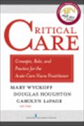 image of Critical Care: Concepts, Role, and Practice for the Acute Care Nurse Practitioner