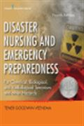 image of Disaster Nursing and Emergency Preparedness for Chemical, Biological, and Radiological Terrorism and Other Hazards