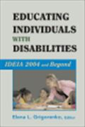 image of Educating Individuals with Disabilities: IDEIA 2004 and Beyond