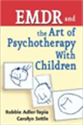 image of EMDR and The Art of Psychotherapy with Children