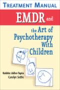 image of EMDR and the Art of Psychotherapy with Children Treatment Manual