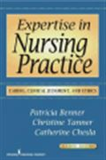 image of Expertise in Nursing Practice: Caring, Clinical Judgment, and Ethics