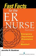 image of Fast Facts for the ER Nurse: Emergency Department Orientation in a Nutshell