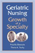 image of Geriatric Nursing: Growth of a Specialty