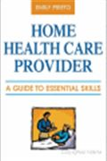 image of Home Health Care Provider: A Guide to Essential Skills