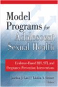 image of Model Programs for Adolescent Sexual Health: Evidence-Based HIV, STI, and Pregnancy Prevention Interventions