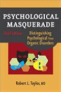 image of Psychological Masquerade: Distinguishing Psychological from Organic Disorders