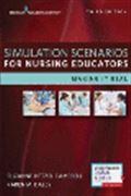 image of Simulation Scenarios for Nurse Educators: Making it Real