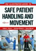 image of Illustrated Guide to Safe Patient Handling and Movement, The