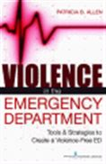 image of Violence in the Emergency Department: Tools & Strategies to Create a Violence-Free ED