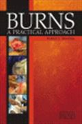 image of Burns - A Practical Approach to Immediate Treatment and Long Term Care