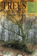 image of Trees and Forests: A Colour Guide. Biology, Pathology, Propagation, Silviculture, Surgery, Biomes, Ecology, Conservation